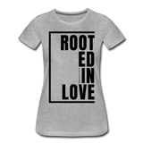 Rooted in Love / Perfectly Basic Women's Tee / Black Graphic - heather gray
