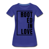 Rooted in Love / Perfectly Basic Women's Tee / Black Graphic - royal blue