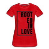 Rooted in Love / Perfectly Basic Women's Tee / Black Graphic - red