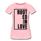 Rooted in Love / Perfectly Basic Women's Tee / Black Graphic - pink