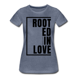 Rooted in Love / Perfectly Basic Women's Tee / Black Graphic - heather blue