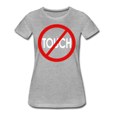 Don't Touch / Perfectly Basic Women's Tee / Red & White - heather gray