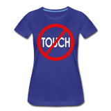 Don't Touch / Perfectly Basic Women's Tee / Red & White - royal blue