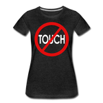 Don't Touch / Perfectly Basic Women's Tee / Red & White - charcoal gray
