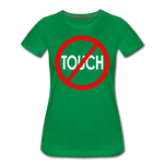 Don't Touch / Perfectly Basic Women's Tee / Red & White - kelly green