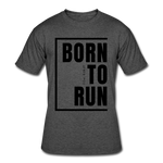 Born To Run / Men's Dri-Power T-Shirt / Black - heather black