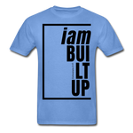 Built Up, i am / Men's Tagless T-Shirt / Black - carolina blue