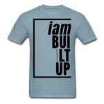 Built Up, i am / Men's Tagless T-Shirt / Black - stonewash blue
