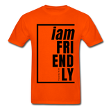 Friendly, i am / Men's Tagless T-Shirt / Black - orange