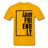 Friendly, i am / Men's Tagless T-Shirt / Black - gold