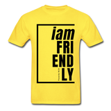 Friendly, i am / Men's Tagless T-Shirt / Black - yellow