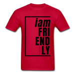 Friendly, i am / Men's Tagless T-Shirt / Black - red