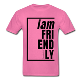 Friendly, i am / Men's Tagless T-Shirt / Black - hot pink