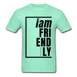 Friendly, i am / Men's Tagless T-Shirt / Black - deep mint