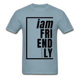 Friendly, i am / Men's Tagless T-Shirt / Black - stonewash blue