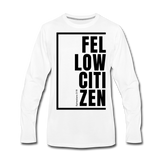 Fellow Citizen / Men Premium LS B - white