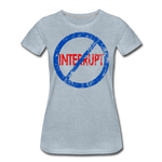 Don't Interrupt / Wom. Perfectly Basic BluRD - heather ice blue