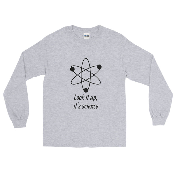 Look It Up, It's Science | Klothe Premium Wear | Long Sleeve Shirt