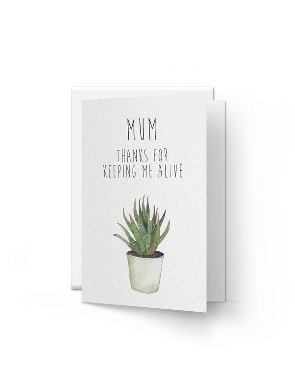 Card - Thanks Mum For Keeping Me Alive