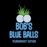 Bob's Blue Balls! - Tournament Edition