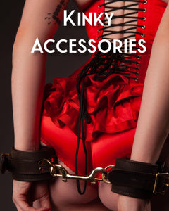 Kinky Accessories