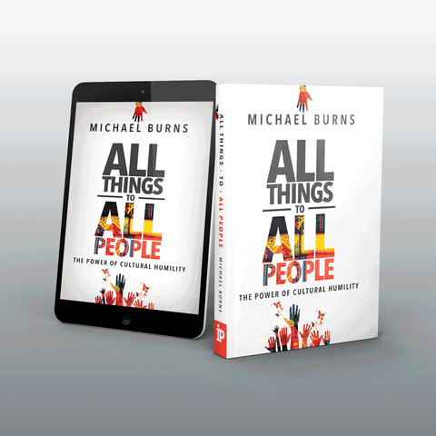 All Things to All People KINDLE - MichaelBurnsTeachingMinistry