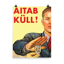 Load image into Gallery viewer, AITAB KÜLL Poster