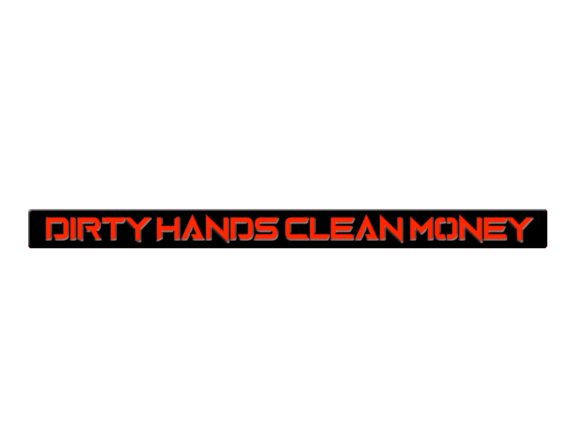 Dirty Hands Clean Money Dash Emblem