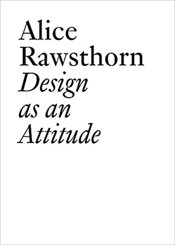 Alice Rawsthorn, Design as an Attitude