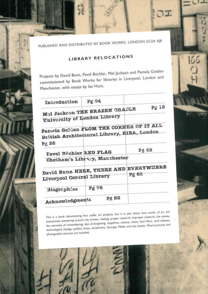 Ian Hunt, Library Relocations