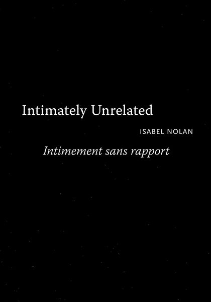 Isabel Nolan, Intimately Unrelated