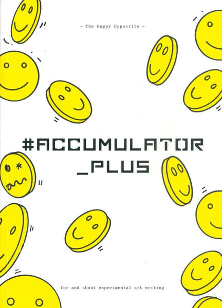 The Happy Hypocrite: Issue 9 - #ACCUMULATOR_PLUS