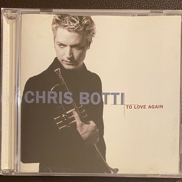"Chris Botti ""To Love Again: The Duets"" CD"