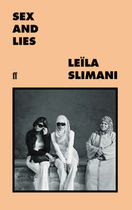 Sex and Lies by Leïla Slimani (Paperback)