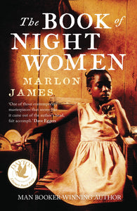 The Book Of Night Women by Marlon James (Paperback)