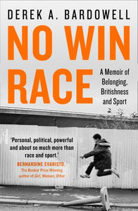 No Win Race by Derek A. Bardowell
