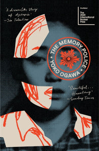 The Memory Police by Yoko Ogawa (Paperback)
