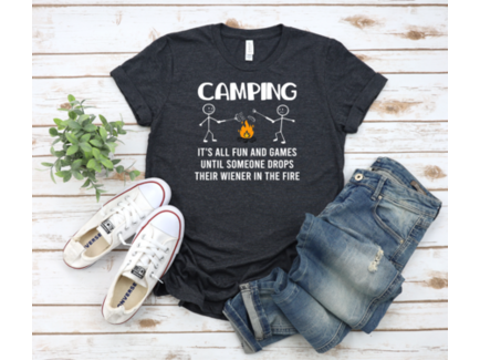 It's All Fun And Games Camping Shirt