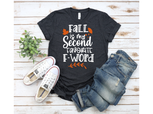Fall Is My Second Favorite F Word Shirt