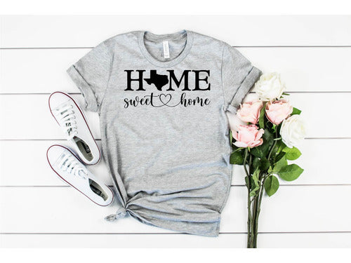 Texas Home Sweet Home T-Shirt