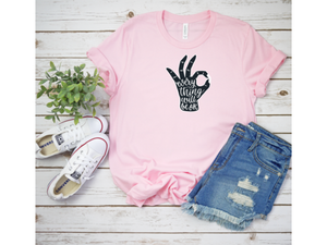 Everything Will Be OK Hand T-Shirt