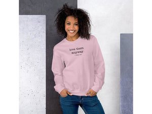 love them anyway sweatshirt