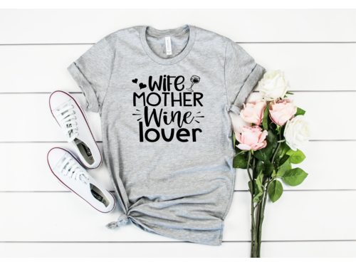 Wife, Mother, Wine Lover T-Shirt