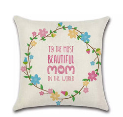 Cushion cover linen - To the Most Beautiful Mom...