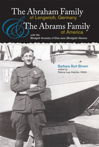 The Abraham Family of Lengerich, Germany, & The Abrams Family of America (used)