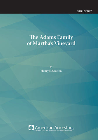 The Adams Family of Martha's Vineyard