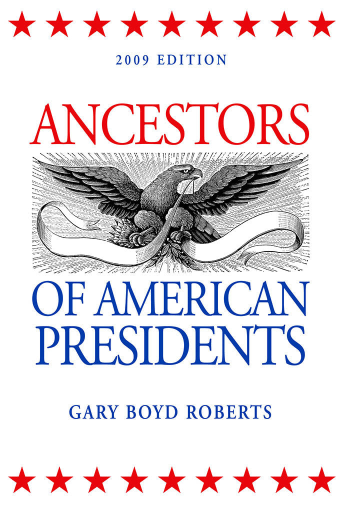 Ancestors of American Presidents 2nd Edition
