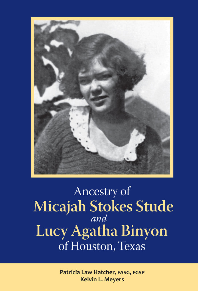 Ancestry of Micajah Stokes Stude and Lucy Agatha Binyon (damaged)