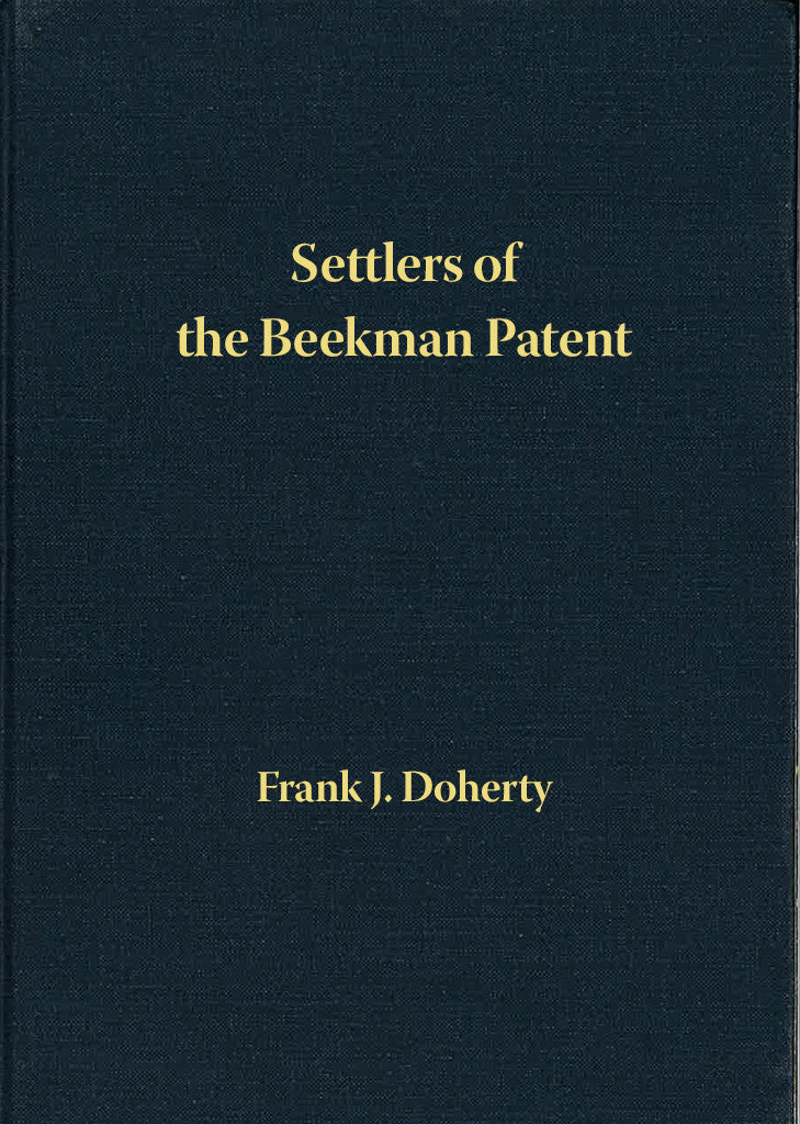Settlers of the Beekman Patent, Dutchess County, New York; Volume 5: Fackert to Haas