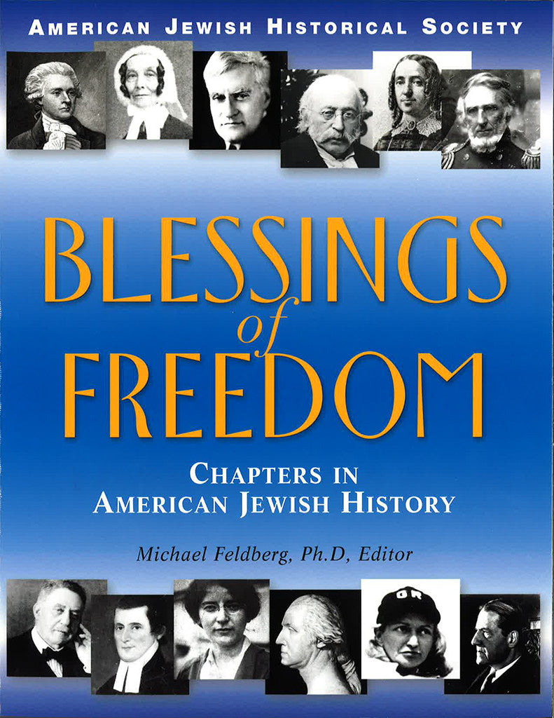 Blessings of Freedom Chapters in American Jewish History (paperback)